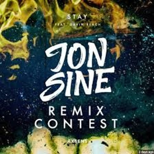 Jon Sine-Stay ft. Gavin Beach (Pitch Black Midnight Remix)