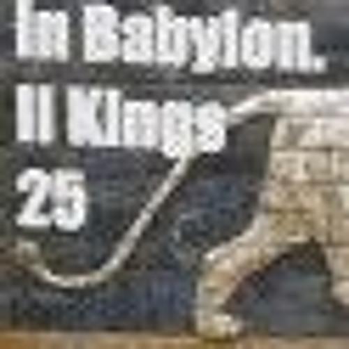 In Babylon. II Kings 25