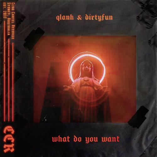 Qlank & DirtyFun - What Do You Want