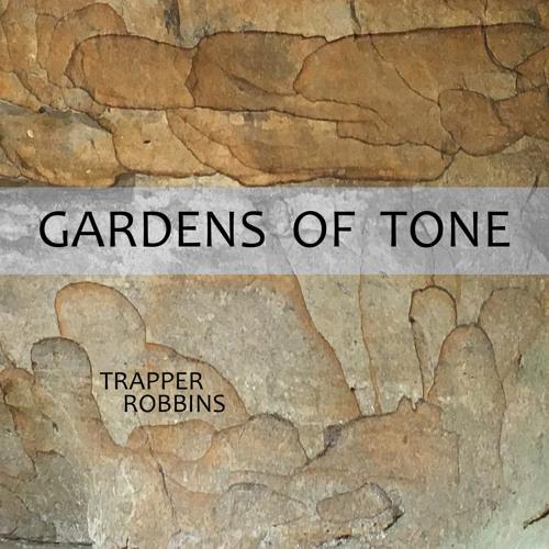 Gardens Of Tone