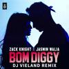 Zack Knight X Jasmin Walia - Bom Diggy (DJ Vieland Remix)