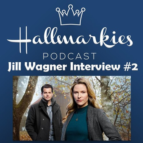 Hallmarkies: Actress Jill Wagner Interview #2