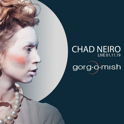 Chad Neiro - Live at Gorg-o-mish 01/11/2019