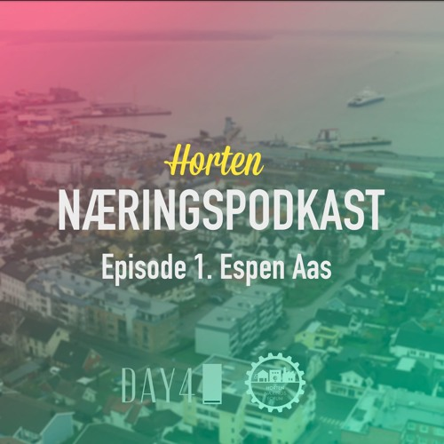 Espen Aas - Horten næringspodkast - Episode 1.