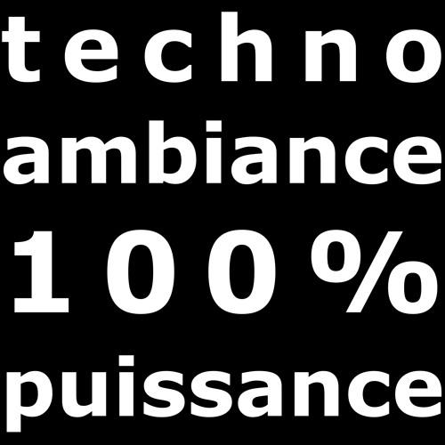 Techno Ambiance, 100% Puissance