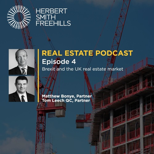 Real Estate EP4: Brexit and the UK real estate market