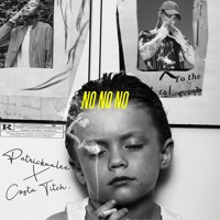 NO NO NO [feat. Costa Titch]
