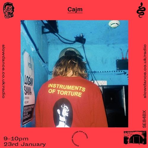 Slow Dance Radio - Cajm - 23.1.19