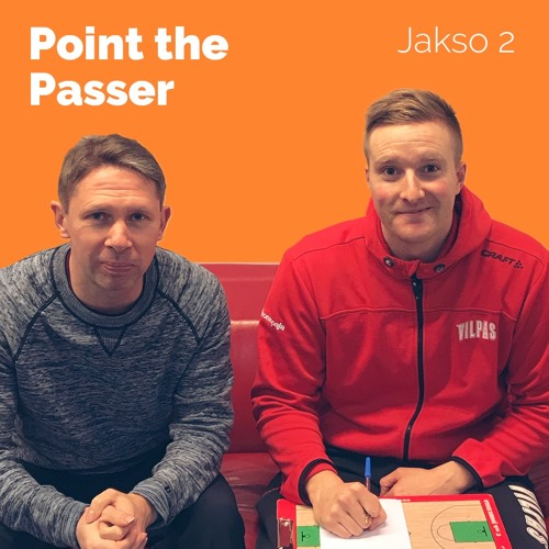 """Point the Passer"" - Jakso 2 