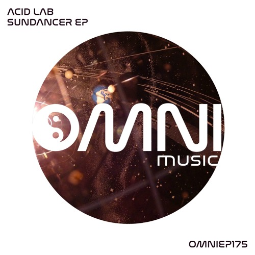 OUT NOW: ACID LAB - SUNDANCER EP (OmniEP175)