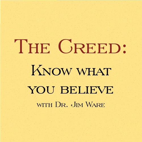 Know What You Believe, Session 3 (1/23/19)