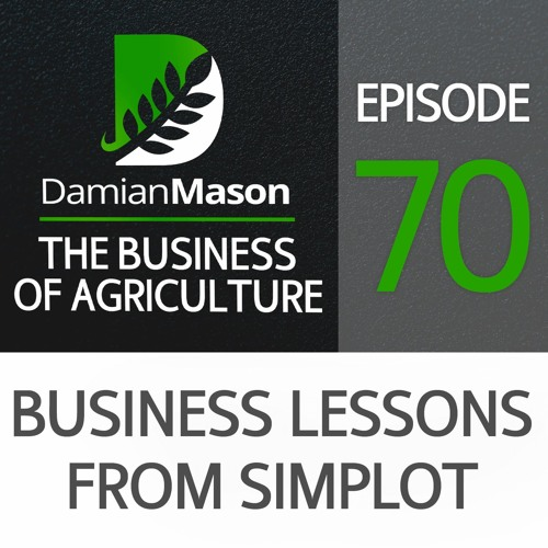 70 - Business Lessons from Simplot