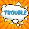 TROUBLE (Earthling & K.I.M) -