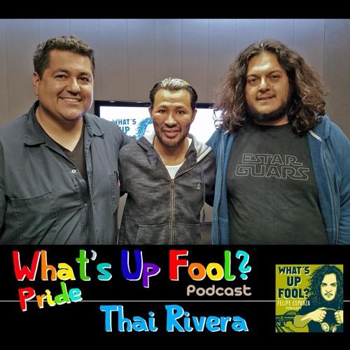 Ep 53 - Comedian Thai Rivera - Pride Month