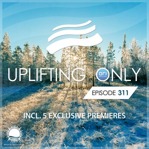 Uplifting Only 311 (Jan 24, 2019) [All Instrumental]