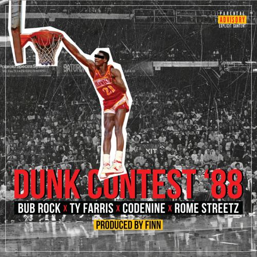 Dunk Contest '88 feat. Ty Farris, Codenine & Rome Streetz