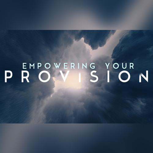 Empowering Your Provision, Bonus Message