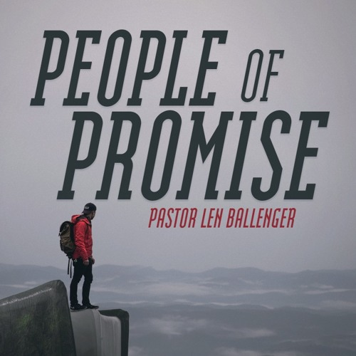 People of Promise, Part 3