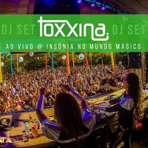 Toxxina - Ao vivo @ Insônia no Mundo Mágico - FREE DOWNLOAD = COMPRAR