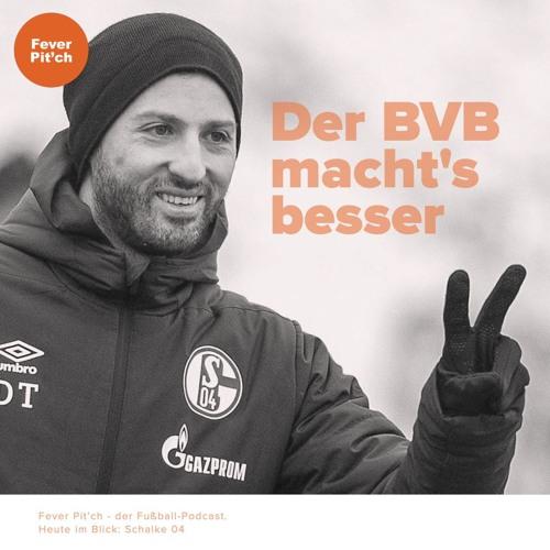 Das muss Schalke vom BVB lernen