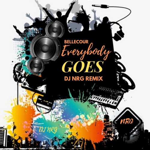 Bellecour - Everybody Goes Remix by DJ NRG