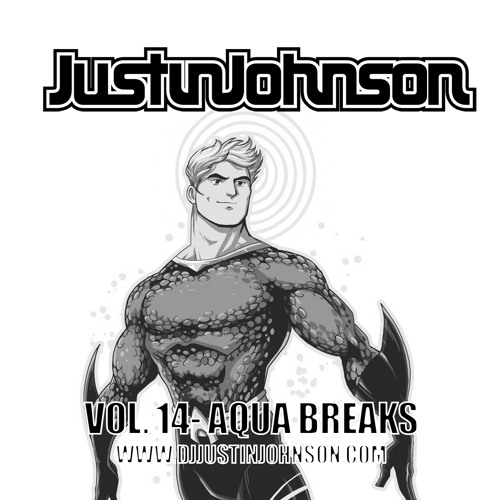 Justin Johnson - Vol. 14 - Aqua Breaks