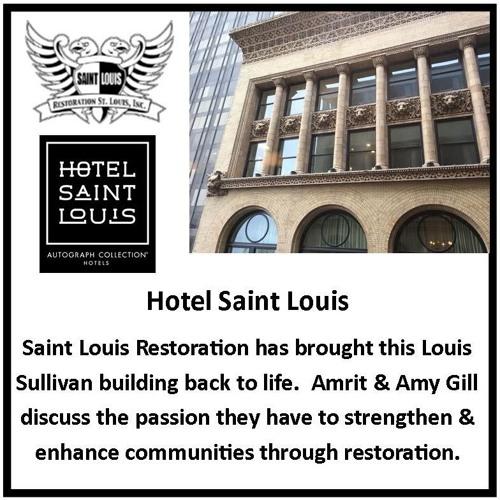 Hotel Saint Louis-The Restoration of this Louis Sullivan Treasure: In Tune 052-01  2019-01-11