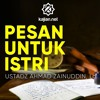 Ceramah Singkat: Pesan untuk Istri – Ustadz Ahmad Zainuddin, Lc.