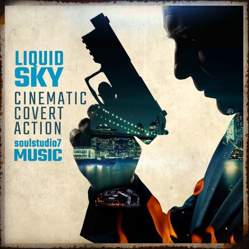 Liquid Sky - Cinematic Covert Action