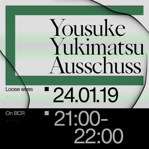 Loose Wires w/ Ausschuss & Yousuke Yukimatsu