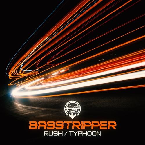 Basstripper - Rush / Typhoon (EP) 2019