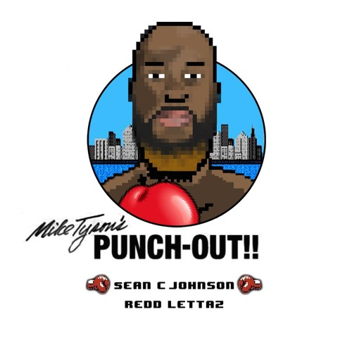 Mike Tyson's Punch Out (feat. Redd Lettaz)