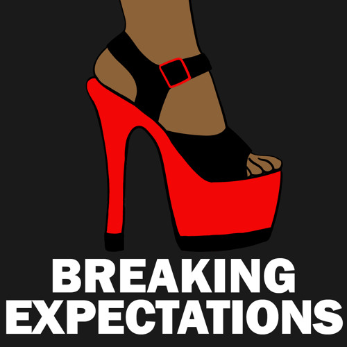 PODCAST - Breaking Expectations