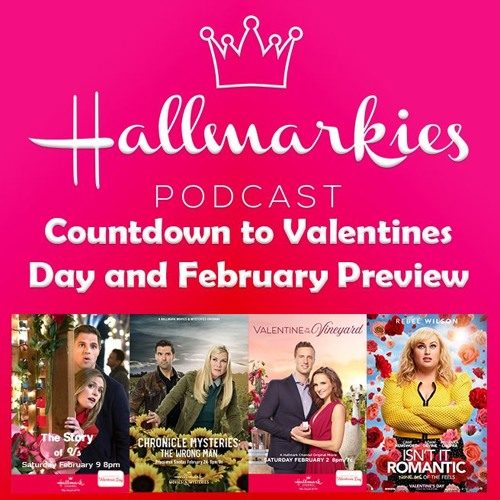 Halmarkies: Countdown to Valentines Day and February Preview with Hunks of Hallmark