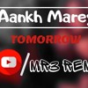 Aankh Marey Simba Dj Mr3 Remix Mp3