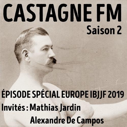 S02 : Spécial Europe IBJJF 2019 - 3e partie (le debrief)