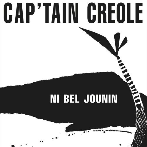 CAP'TAIN CREOLE - NI BEL JOUNIN | BeauMonde BM1804