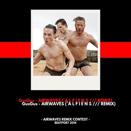 GusGus - Airwaves (Alfiens Remix) / Beatport Remix Contest 2014