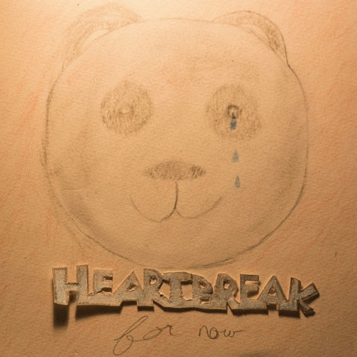 Heartbreak (for now) EP