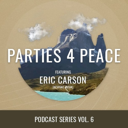 Parties4Peace presents Eric Carson (Bespoke Musik) for Patagonica