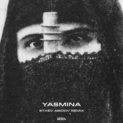 Yasmina (Stxev Abidov Remix)