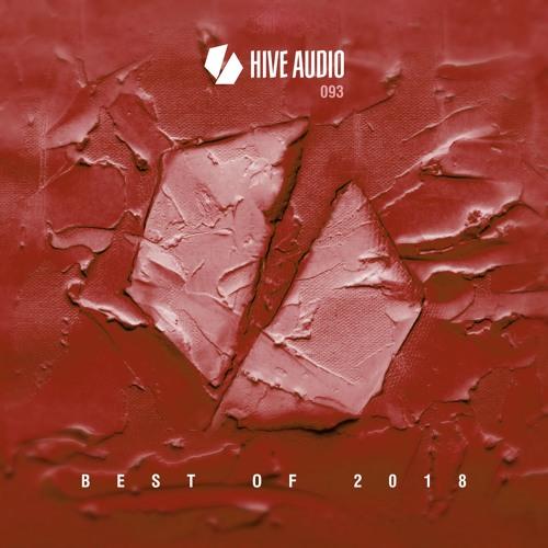 Hive Audio 093 - Best of 2018