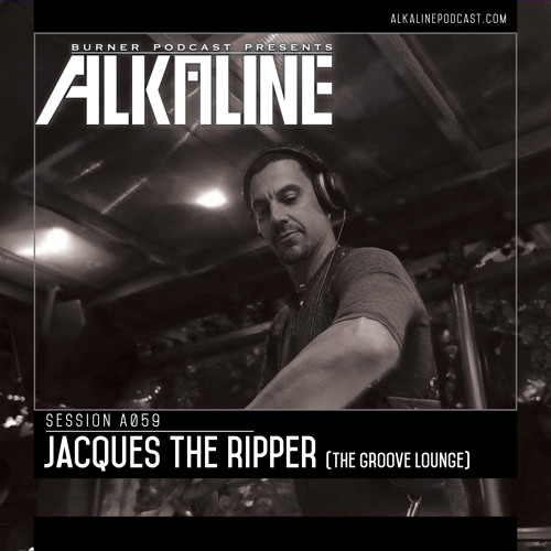 Alkaline - A059 - Jacques the Ripper [The Groove Lounge]