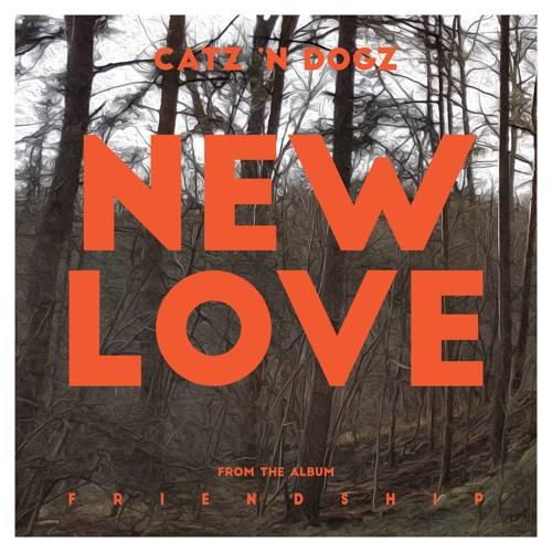 Catz 'n Dogz - New Love [PETS Recordings]