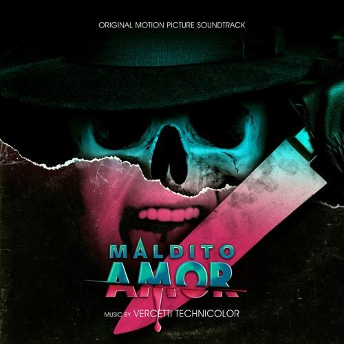 Vercetti Technicolor - Maldito Amor