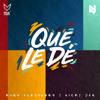 Que Le Dé - Nicky Jam Ft. Rauw Alejandro Portada del disco