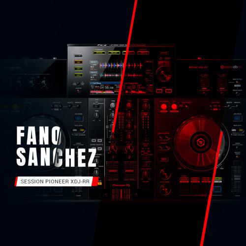 Fano Sánchez - Session Pioneer XDJ-RR