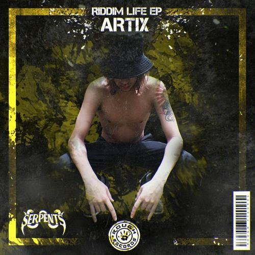 Artix - Riddim Life (EP) 2019