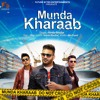 Munda Kharaab | Kinda Bhullar & 1 Raj | Latest Punjabi Song | Future Bytes Entertainments