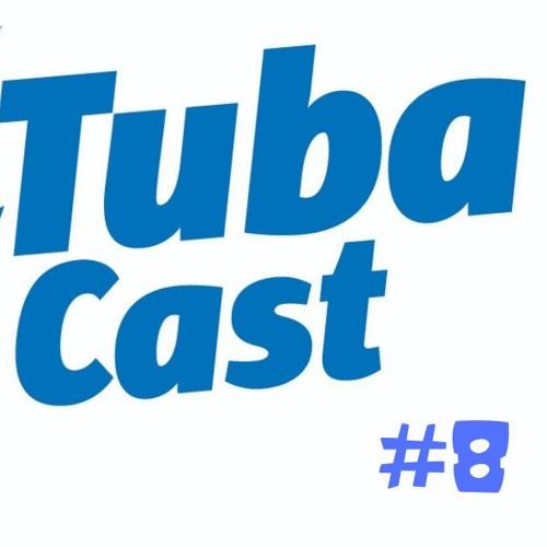 TubaCast #8